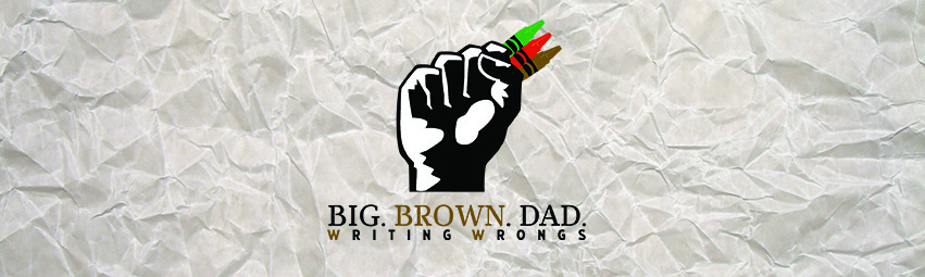 BIG BROWN DAD